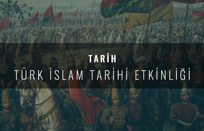 Türk İslam Tarihi Etkinliği