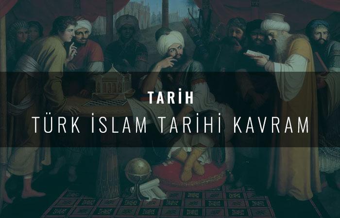 Türk İslam Tarihi Kavram Haritası